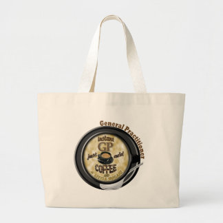 INSTANT GP ADD COFFEE GENERAL PRACTITIONER DOCTOR LARGE TOTE BAG