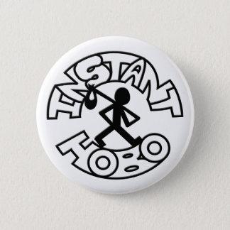 Instant Hobo_Hobo Man_Logo_ 2 Inch Round Button