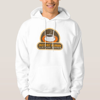 Instant Human Just Add Coffee Cup Fun Men's Hoodie