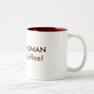 INSTANT HUMAN, Just Add Coffee! Two-Tone Coffee Mug