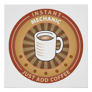 Instant Mechanic Poster