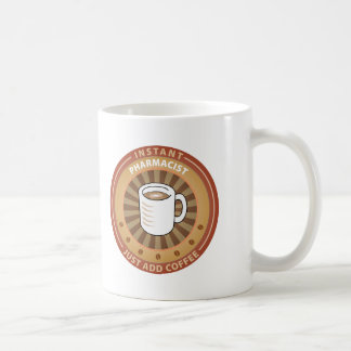 Instant Pharmacist Coffee Mug