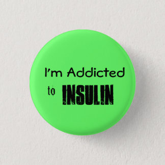 Insulin 1 Inch Round Button