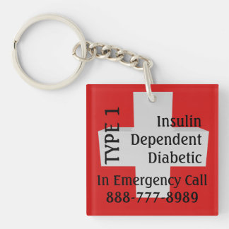 Insulin Dependent Diabetes TYPE 1 Diabetic Double-Sided Square Acrylic Keychain