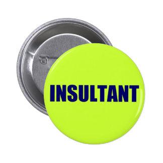 Insultant 2 Inch Round Button