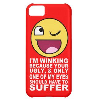 Insulte offensive clignant de l'oeil puisque votre coque iPhone 5C