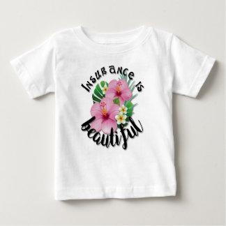 Insurance is Beautiful Baby T-Shirt