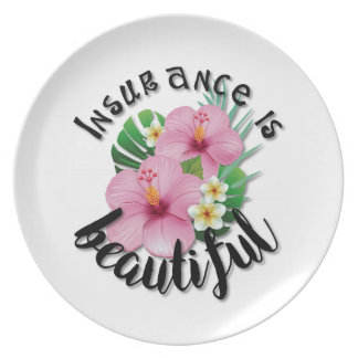 Insurance is Beautiful Plate
