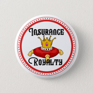 Insurance Royalty 2 Inch Round Button