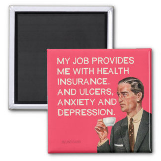 Insurance ulcers and depression square magnet