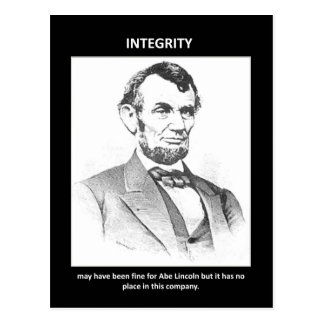 integrity-may-have-been-fine-for-abe-lincoln-but postcard