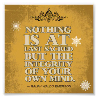 Integrity of your own Mind Photo Print