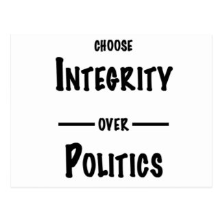 Integrity over Politics gifts Postcard