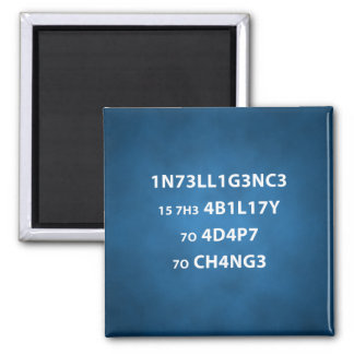 Intelligence Quote Square Magnet