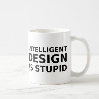 Intelligent Design Is Stupid Coffee Mug