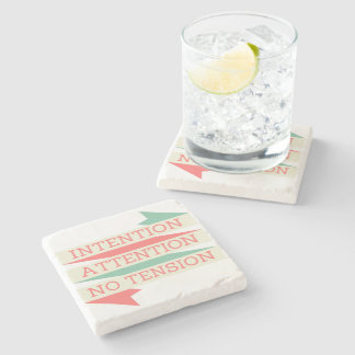 Intention Attention No Tension Mantra Stone Beverage Coaster