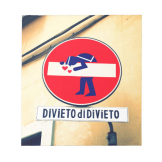 Interesting and funny street sign in Florence Notepad