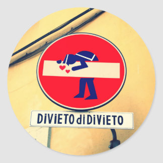 Interesting and funny street sign in Florence Round Sticker