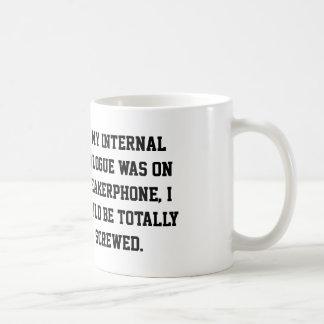 """""""Internal Dialogue"""" mug"""