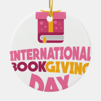 International Book Giving Day - 14th February Ceramic Ornament