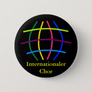 International choir 2 inch round button