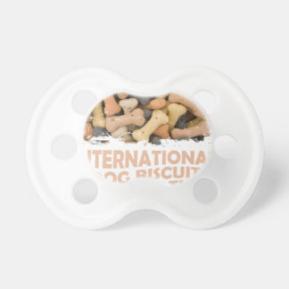 International Dog Biscuit Appreciation Day 1 Pacifiers