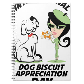 International Dog Biscuit Appreciation Day Notebooks