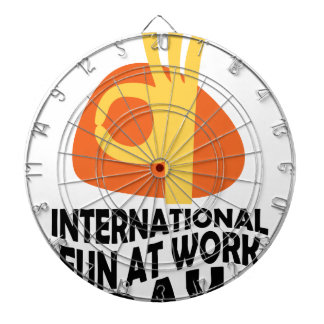 International Fun At Work Day - Appreciation Day Dartboard