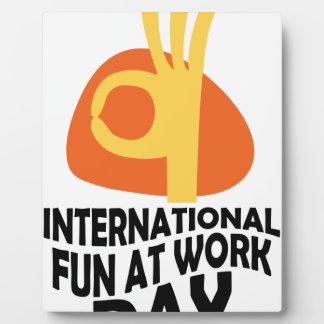 International Fun At Work Day - Appreciation Day Plaque