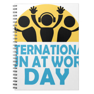 International Fun At Work Day - Appreciation Day Spiral Notebook
