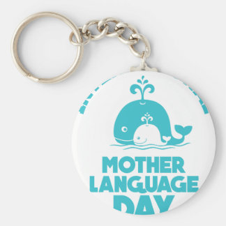 International Mother Language Day - 21st February Keychain