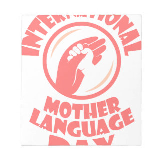 International Mother Language Day - 21st February Notepad