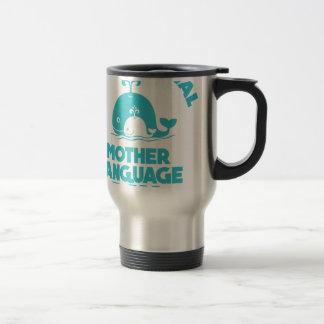 International Mother Language Day - 21st February Travel Mug