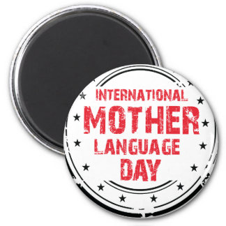 International Mother Language Day 2 Inch Round Magnet