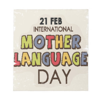 International Mother Language Day-Appreciation Day Notepad
