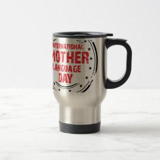 International Mother Language Day Travel Mug