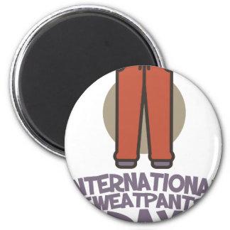 International Sweatpants Day - Appreciation Day Magnet