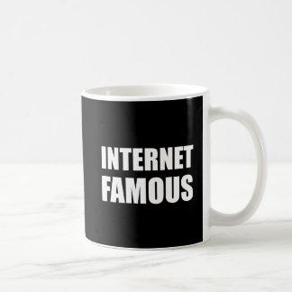 Internet Famous Coffee Mug