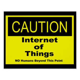Internet of Things IoT Caution Warning Sign