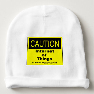 Internet of Things IoT Caution Warning Sign Baby Beanie