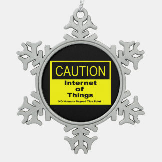 Internet of Things IoT Caution Warning Sign Snowflake Pewter Christmas Ornament