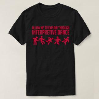 Interpretive Dance - Dark Vibrant Tee