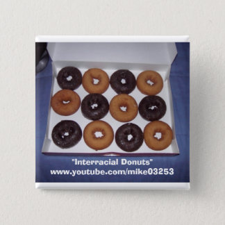 Interracial Donuts 2 Inch Square Button