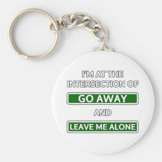 "Intersection of ""Go away"" and ""Leave me alone"" Keychain"