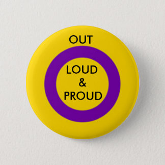 Intersex Out Loud and Proud Button