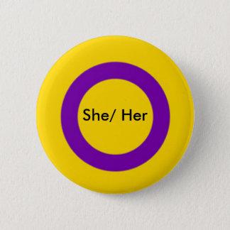 Intersex Pronouns Button She/ Her