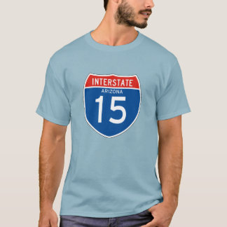 Interstate Sign 15 - Arizona T-Shirt