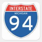 Interstate Sign 94 - Michigan Square Sticker