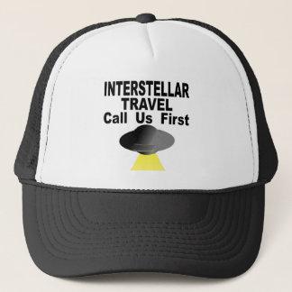 Interstellar Travel Call Us First Trucker Hat
