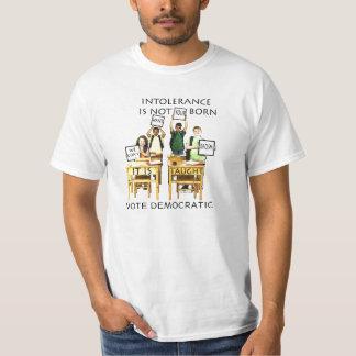 INTOLERANCE IS BORN T-Shirt